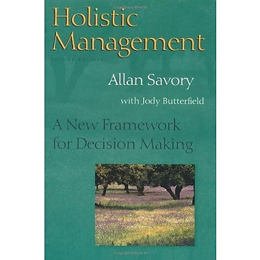 Holistic Management: A New Framework for Decision Making, New Book, (9781559634885)