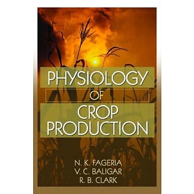 Physiology of Crop Production, New Book, (9781560222897)