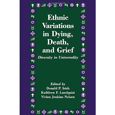 Ethnic Variations in Dying, Death and Grief: Diversity in Universality, Used Book, (9781560322788)