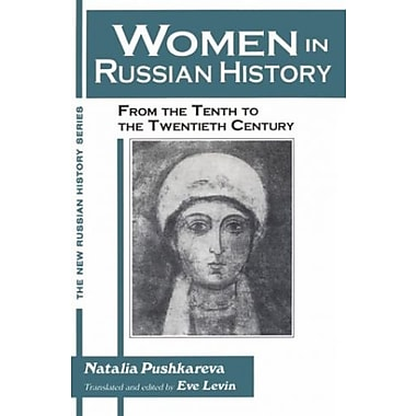 Women in Russian History: From the Tenth to the Twentieth Century (New Russian History), New Book, (9781563247989)
