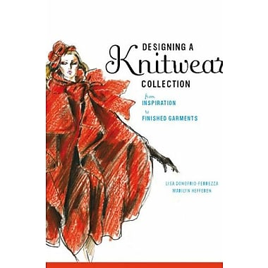 Designing a Knitwear Collection, New Book, (9781563674921)