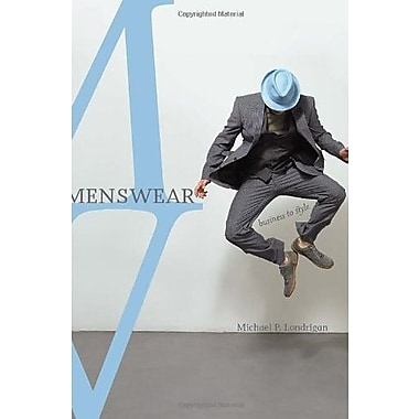 Menswear: Business to Style, New Book, (9781563675591)