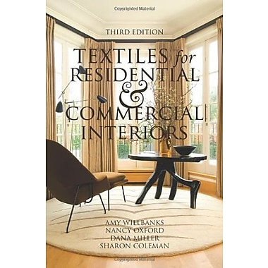 Textiles for Residential and Commercial Interiors 3rd Edition, New Book, (9781563676512)
