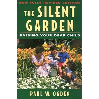 The Silent Garden: Raising Your Deaf Child, Used Book, (9781563680588)