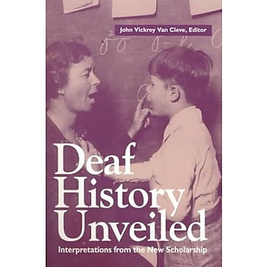 Deaf History Unveiled: Interpretations from the New Scholarship, Used Book, (9781563680878)