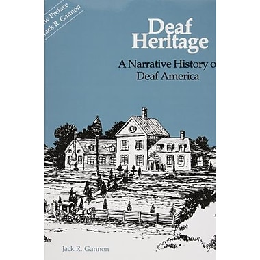 Deaf Heritage: A Narrative History of Deaf America, Volume 7, Used Book, (9781563685149)