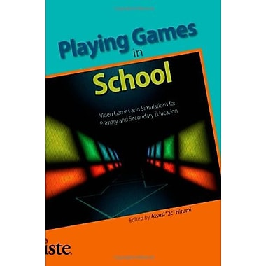 Playing Games in School: Video Games and Simulations for Primary and Secondary Education, Used Book, (9781564842718)