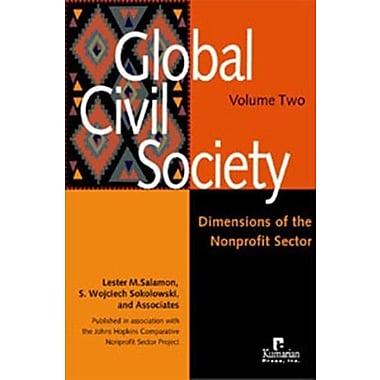 Global Civil Society: Dimensions of the Nonprofit Sector, Volume 2, New Book, (9781565491847)