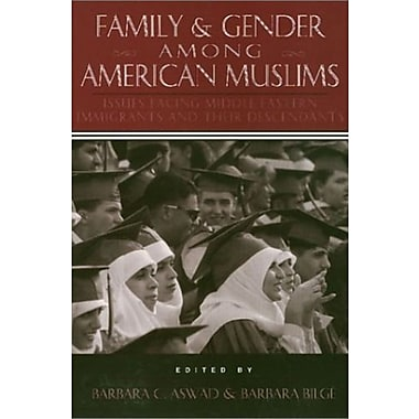 Family and Gender Among American Muslims, Used Book, (9781566394437)