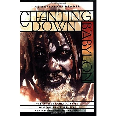 Chanting Down Babylon: The Rastafari Reader, New Book, (9781566395847)