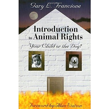 Introduction to Animal Rights: Your Child or the Dog?, New Book, (9781566396929)
