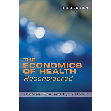 The Economics of Health Reconsidered, Third Edition, New Book, (9781567933284)