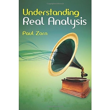 Understanding Real Analysis, New Book, (9781568814155)