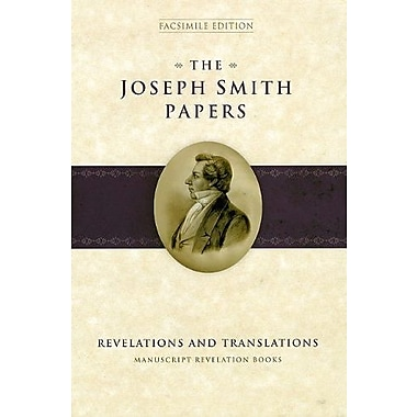The Joseph Smith Papers: Revelations and Translations: Manuscript Revelation Books, Used Book, (9781570088506)