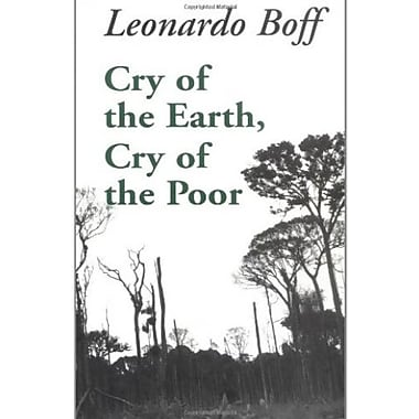 Cry of the Earth, Cry of the Poor (Ecology & Justice Series), Used Book, (9781570751363)