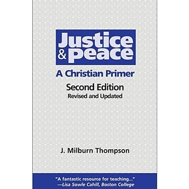 Justice and Peace: A Christian Primer, New Book, (9781570754616)