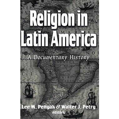 Religion in Latin America: A Documentary History, New Book, (9781570756795)