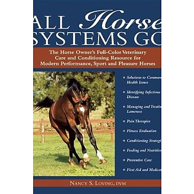 All Horse Systems Go, Sport and Pleasure Horses, New Book, (9781570763328)