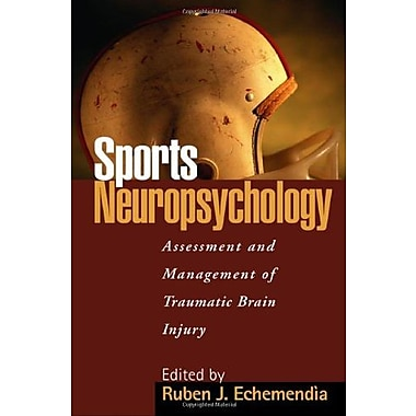 Sports Neuropsychology: Assessment and Management of Traumatic Brain Injury, New Book, (9781572300781)