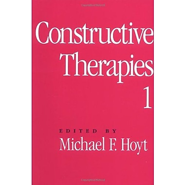 Constructive Therapies: Volume 1