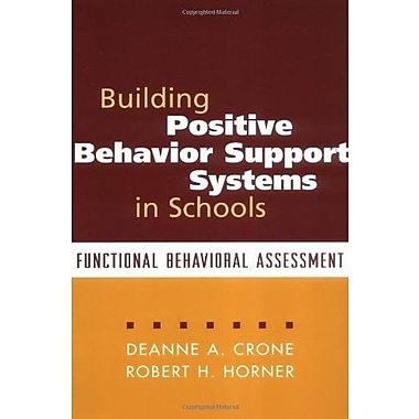 Building Positive Behavior Support Systems in Schools: Functional Behavioral Assessment, New Book, (9781572308183)
