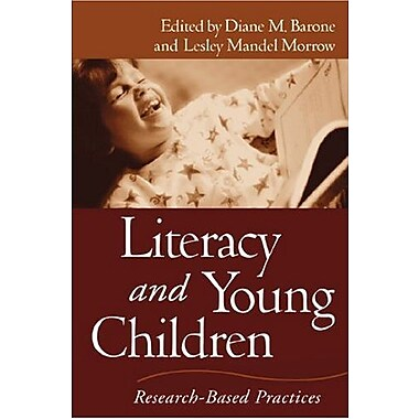 Literacy and Young Children: Research-Based Practices (Solving Problems in the Teaching of Literacy), New Book, (9781572308190)