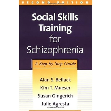 Social Skills Training for Schizophrenia, Second Edition: A Step-by-Step Guide, New Book, (9781572308466)
