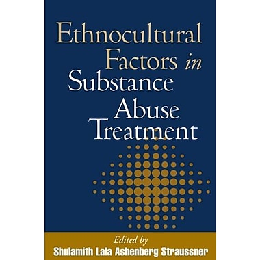 Ethnocultural Factors in Substance Abuse Treatment, New Book, (9781572308855)