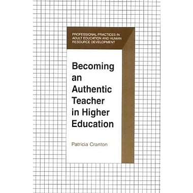 Becoming an Authentic Teacher in Higher Education, New Book, (9781575241197)