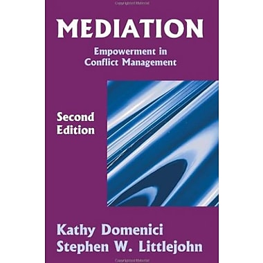 Mediation: Empowerment in Conflict Management, Second Edition, New Book, (9781577661887)