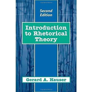 Introduction to Rhetorical Theory, Used Book, (9781577662211)
