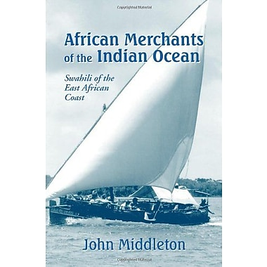 African Merchants of the Indian Ocean: Swahili of the East African Coast, Used Book, (9781577663140)