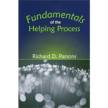 Fundamentals of the Helping Process, New Book, (9781577663386)