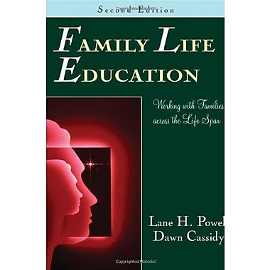 Family Life Education: Working with Families Across the Life Span, Used Book, (9781577664659)
