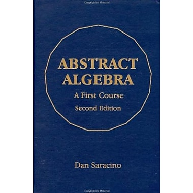 Abstract Algebra: A First Course, Used Book, (9781577665366)