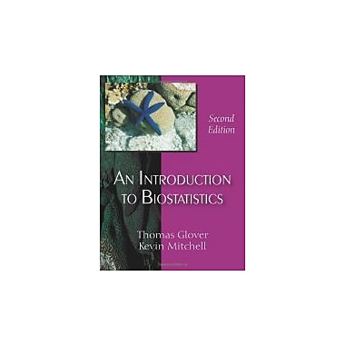 An Introduction to Biostatistics, Second Edition, New Book, (9781577665809)