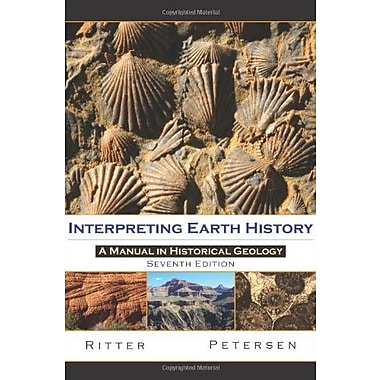 Interpreting Earth History: A Manual in Historical Geology, New Book, (9781577667049)