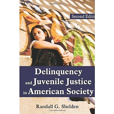 Delinquency and Juvenile Justice in American Society, New Book, (9781577667070)