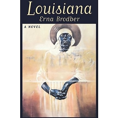 Louisiana: A Novel