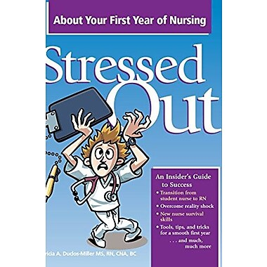 Stressed Out About Your First Year of Nursing, Used Book, (9781578399314)