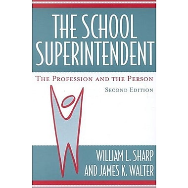 The School Superintendent: The Profession and the Person, New Book, (9781578861576)