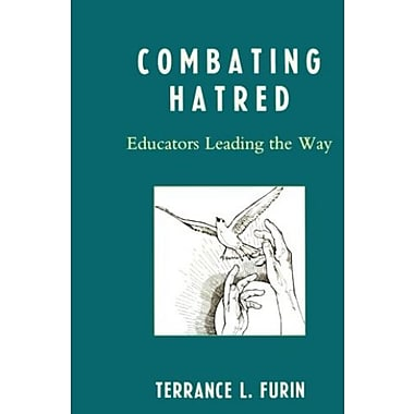 Combating Hatred: Educators Leading the Way, Used Book, (9781578869596)