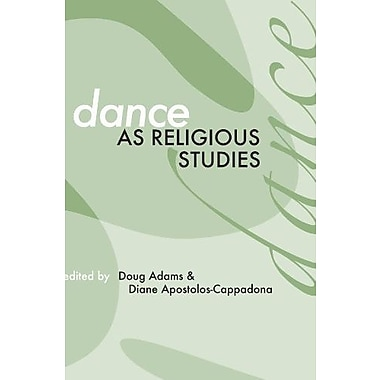 Dance As Religious Studies:, New Book, (9781579106317)