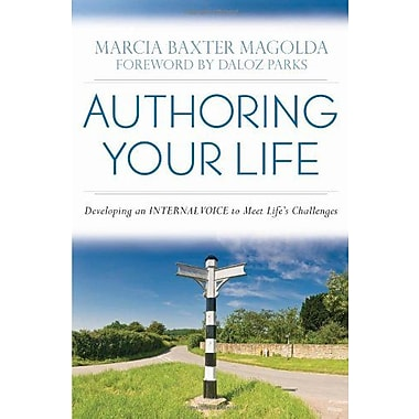 Authoring Your Life: Developing an Internal Voice to Navigate Life's Challenges, New Book, (9781579222710)