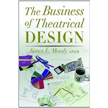 The Business of Theatrical Design, Used Book, (9781581152487)