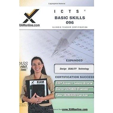 ICTS Basic Skills 096 Teacher Certification Test Prep Study Guide (XAM ICTS), New Book, (9781581976946)