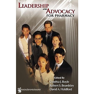 Leadership and Advocacy for Pharmacy, New Book, (9781582121017)
