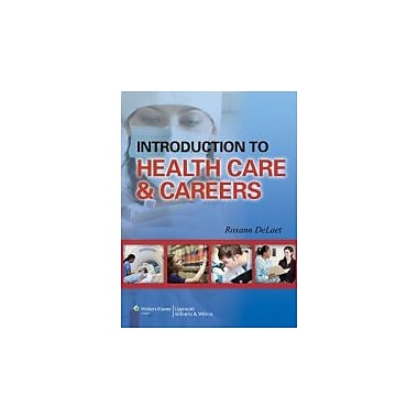 Introduction to Health Care & Careers, New Book, (9781582559001)