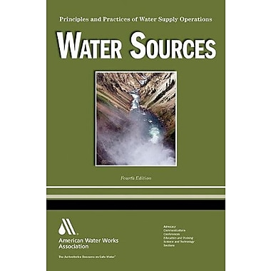 Water Sources: Principles and Practices of Water Supply Operations Volume 1, New Book, (9781583217825)