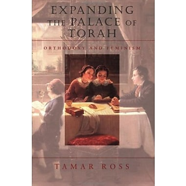 Expanding the Palace of Torah: Orthodoxy and Feminism (HBI Series on Jewish Women), New Book, (9781584653905)